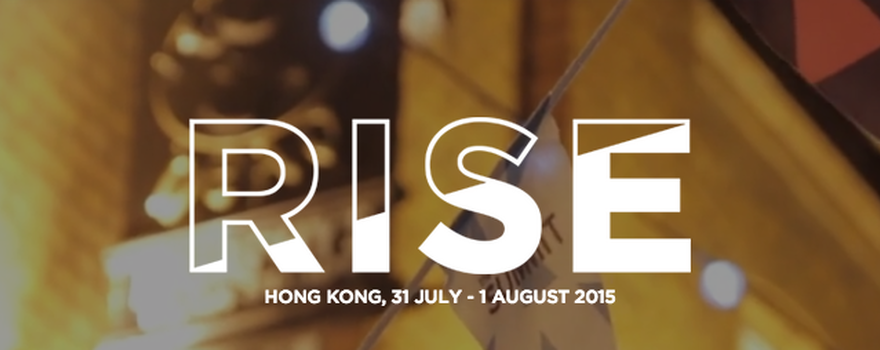 Rise Conference 2015, Hong Kong: Where East meets West