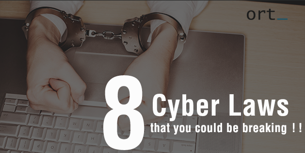 8 Cyber laws that you could be breaking